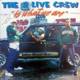 2 Live Crew - 2 Live Is What We Are LP