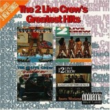 2 Live Crew - Greatest Hits 2LP