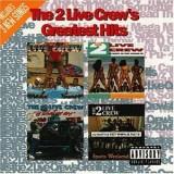 2 Live Crew - Greatest Hits 2LP