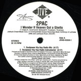 "2Pac - I Wonder If Heaven Got A Ghetto 12"""