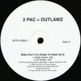 """2Pac & Outlawz - Baby Don't Cry 12"""""""