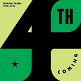 4th Coming - Strange Things : The Complete Works 1970-74 2LP