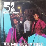 52nd Street - Tell Me (How It Feels) 12""