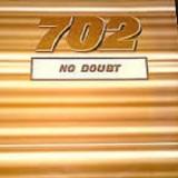 """702 - No Doubt 12"""""""