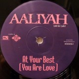 """Aaliyah - (At Your Best) You Are Love 12"""""""