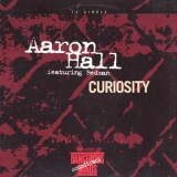 Aaron Hall - Curiosity 12""