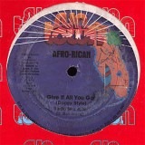Afro-Rican - Give It All You Got 12""