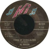 Al Green - Tired Of Being Alone 7""