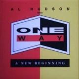 Al Hudson & One Way - A New Beginning LP