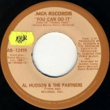 Al Hudson & The Partners - You Can Do It 7""