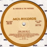 Al Hudson & The Partners - You Can Do It 12""