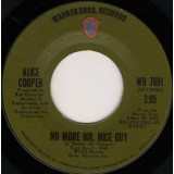 Alice Cooper - No More Mr. Nice Guy 7""