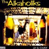 Alkaholiks - 21 & Over LP