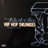 """Alkaholiks - Hip Hop Drunkies 12"""""""