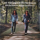 Alvin Lee & Mylon LeFevre - On The Road To Freedom LP