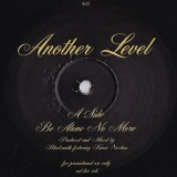 Another Level - Be Alone No More 12""