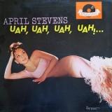 April Stevens - Uah Uah Uah Uah LP