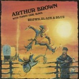 Arthur Brown & Jimmy Carl Black - Brown Black & Blue LP