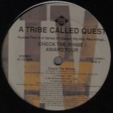 """A Tribe Called Quest - Check The Rhime / Award Tour 12"""""""