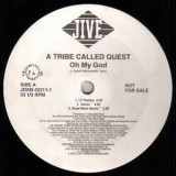 """A Tribe Called Quest - Oh My God 12"""""""