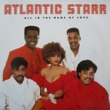 Atlantic Starr - All In The Name Of Love LP