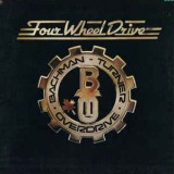 Bachman Turner Overdrive - Four Wheel Drive LP