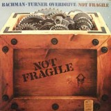 Bachman Turner Overdrive - Not Fragile LP