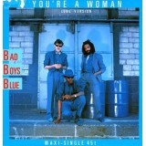 """Bad Boys Blue - You´re A Woman 12"""""""