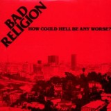 Bad Religion - How Could Hell Be Any Worse LP