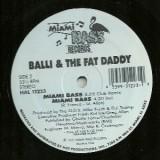 "Balli & The Fat Daddy - Miami Bass 12"""