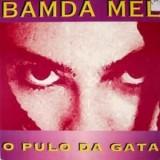 Bamda Mel - O Pulo Da Gata LP