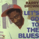 Barry Brown - Let´s Go To The Blues LP