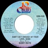 Barry White - Can´t Get Enough Of Your Love Babe 7""
