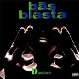 "Bas Blasta - Dangerous 12"""