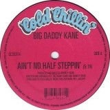 Big Daddy Kane - Ain´t No Half Steppin 12""