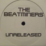 "Da Beatminerz - Unreleased 12"""
