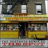 Beatnuts - The Spot (The Beatnuts Remix) EP