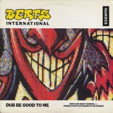 Beats International - Dub Be Good To Me Remix 12''