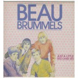 Beau Brummels - Just A Little And Other Hits LP