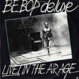 Be Bop Deluxe - Live! In Their Age 2LP