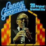 Benny Goodman - 20 Original Greatest Hits LP