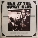 Ben Webster Quintet - Ben Live At The Nuway Club October 5th 1958 LP