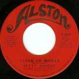 Betty Wright - Clean Up Woman 7""