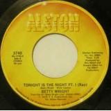 "Betty Wright - Tonight Is The Night 7"""