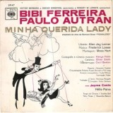 Bibi Ferreira & Paulo Autran - Minha Querida Lady LP