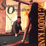 Big Daddy Kane - Smooth Operator 12''