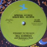 Bill Summers & Summers Heat - Straight To The Bank 12""