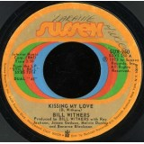 Bill Withers - Kissing My Love 7""