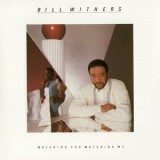 Bill Withers - Watching You Watching Me LP