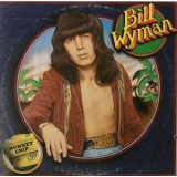 Bill Wyman - Monkey Grip LP